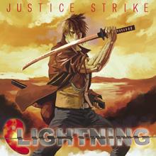 JUSTICE STRIKE/LIGHTNING