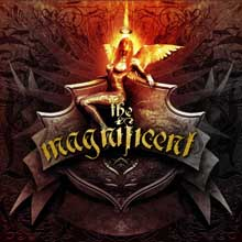 THE MAGNIFICENT/THE MAGNIFICENT
