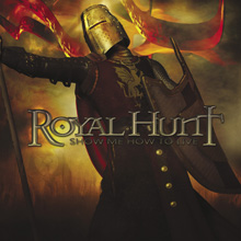 SHOW ME HOW TO LIVE/ROYAL HUNT