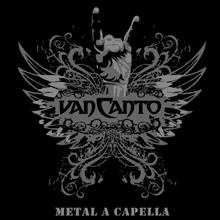 METAL A CAPELLA/VAN CANT