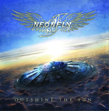 OUTSHINE THE SUN/NEONFLY