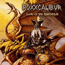 LORDS OF THE NWOBHM/ROXXCALIBUR