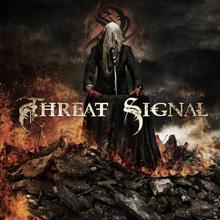 THREAT SIGNAL/THREAT SIGNAL