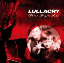 WHERE ANGELS FEAR/LULLACRY