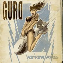 NEVER FAIL/GURD