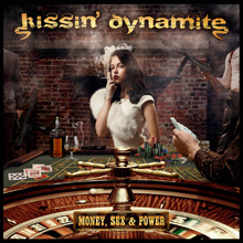 MONEY,SEX & POWER/KISSIN' DYNAMITE