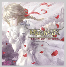 TALES OF HISTORIA/MinstreliX