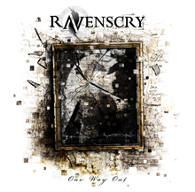 ONE WAY OUT/RAVENSCRY