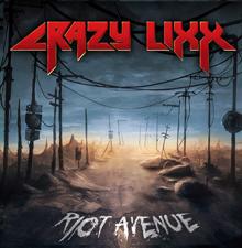 RIOT AVENUE/CRAZY LIXX