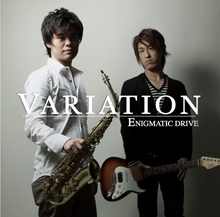 VARIATION/ENIGMATIC DRIVE