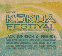 BEST OF KOKUA FESTIVAL/JACK JOHNSON & FRIENDS