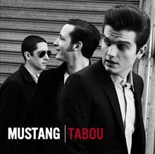 TABOU〜JAPAN EDITION/MUSTANG