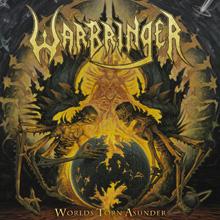 WORLD TORN ASUNDER/WARBRINGER