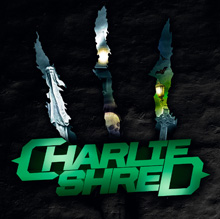 CHARIE SHRED/CHARIE SHRED