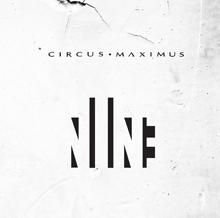 NINE/CIRCUS MAXIMUS