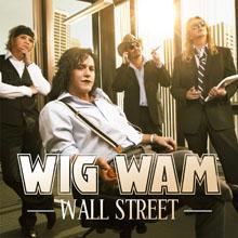 WALL STREET/WIG WAM