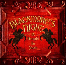 A KNIGHT IN YORK/BLACKMORE'S NIGHT