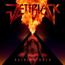 RAINING ROCK/JETTBLACK