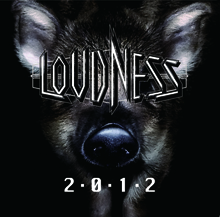2・0・1・2/LOUDNESS