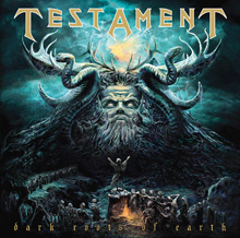 DARK ROOTS OF EARTH/TESTAMENT
