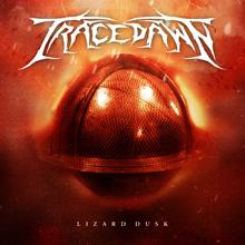 LIZARD DUSK/TRACEDAWN
