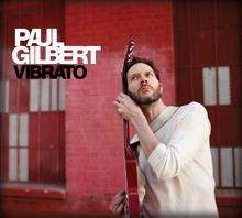 VIBRATO/PAUL GILBERT