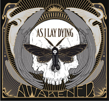 AWAKENED/AS I LAY DYING