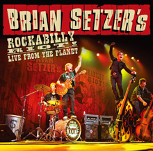 LIVE FROM THE PLANET/BRIAN SETZER