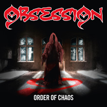 ORDER OF CHAOS/OBSESSION