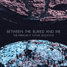 THE PARALLAX Ⅱ:FUTURE SEQUENCE/BETWEEN THE BURIED AND ME