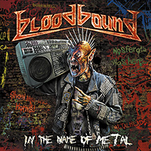 IN THE NAME OF METAL/BLOODBOUND