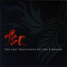 THE LAST RESISTANCE OF THE FIREBIRD/TSP