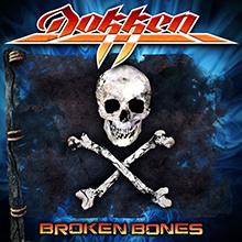 BROKEN BONES/DOKKEN