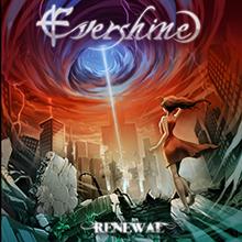 RENEWAL/EVERSHINE