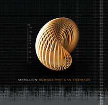 SOUNDS THAT CAN'T BE MADE/MARILLION