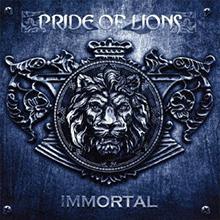 IMMORTAL/PRIDE OF LIONS