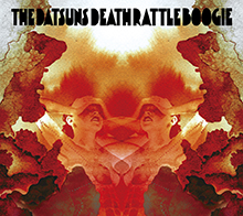 DEATH RATTLE BOOGIE/THE DATSUNS