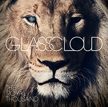 THE ROYAL THOUSAND/GLASSCLOUD