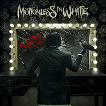 INFAMOUS/MOTIONLESS IN WHITE