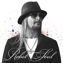 REBEL SOUL/KID ROCK