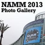 NAMM SHOW 2013速報 フォトギャラリー Vol.1