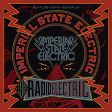 RADIO ELECTRIC/IMPERIAL STATE ELECTRIC