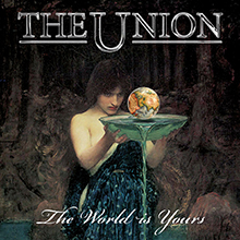 THE WORLD IS YOURS/THE UNION