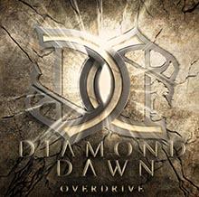 OVERDRIVE/DIAMOND DAWN