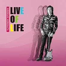 LIVE OF LIFE/HIROKUNI KOREKATA