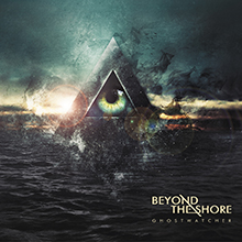GHOSTWATCHER/BEYOND THE SHORE