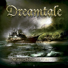 WORLD CHANGED FOREVER/DREAMTALE
