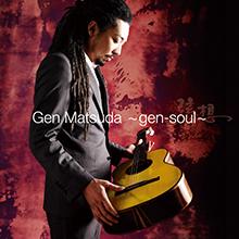 gen-soul〜/GEN MATSUDA