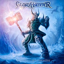 TALES FROM THE KINGDOM OF FIRE/GLORYHAMMER