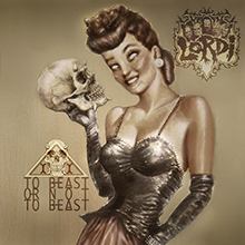 TO BEAST OR NOT TO BEAST/LORDI